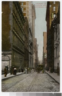 Fourth Avenue, Pittsburgh, Pennsylvania, 1907-1914