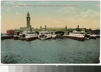 Lackawanna Station and ferry boats, Hoboken, New Jersey, 1907-1914