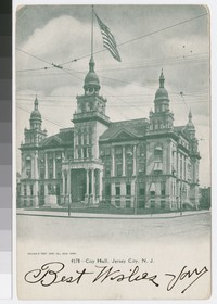City Hall, Jersey City, New Jersey, 1901-1907