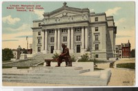 Lincoln Monumnet and Essex County Court House, Newark, New Jersey, 1907-1914