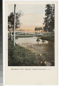 Brown's Foot Bridge, Newfoundland, New Jersey, 1901-1906