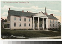 Old Washington College, Washington, Pennsylvania, 1907-1914