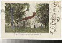 Washington's Headquarters, Whitehouse Station, New Jersey, 1901-1906