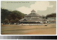 Pavilion, Rock Springs Park, Chester, West Virginia, 1901-1907