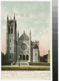 St. Paul's Lutheran Church, Allentown, Pennsylvania, 1901-1907