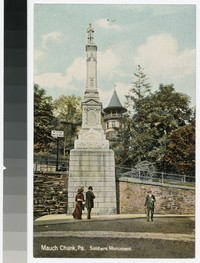 Soldiers Monument, Mauch Chunk, Pennsylvania, 1907-1914