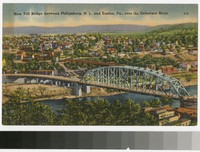 New Toll Bridge over the Delaware River, between Philipsburg, New Jersey and Easton, Pennsylvania, 1931-1945