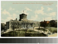 Ohio State Capitol and Capitol Square, showing McKinley Monument, Columbus, Ohio, 1907-1914