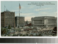 Public Square, showing new Post Office, Chamber of Commerce, and Society for Saving Buildings, Cleveland, Ohio, 1907-1911